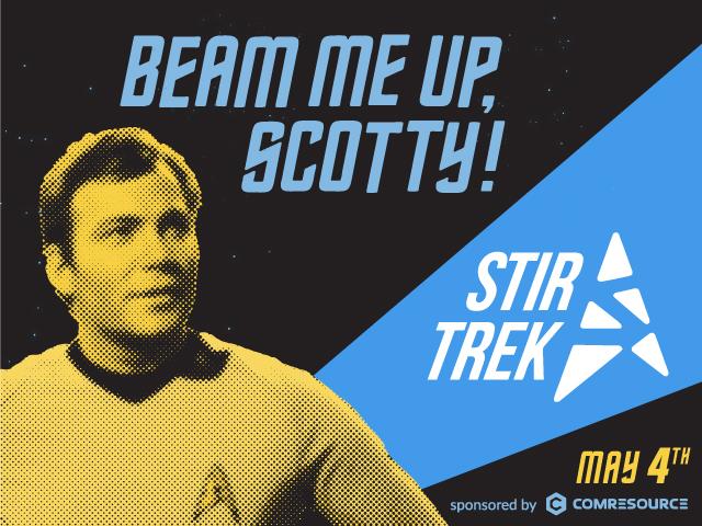 Stir Trek is Coming…