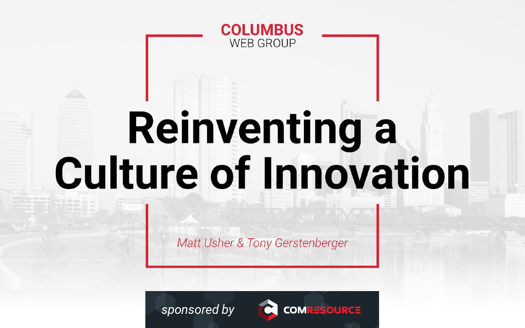 "Sponsored Meetup Tonight – ""Reinventing a Culture of Innovation"""